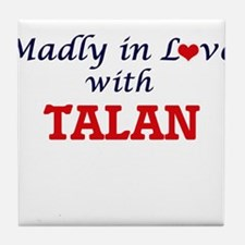 Madly in love with Talan Tile Coaster