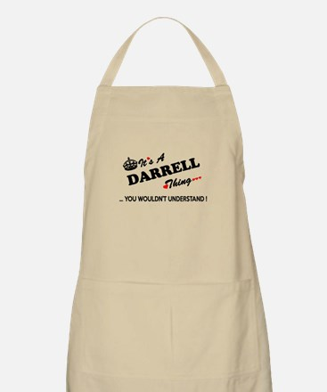 DARRELL thing, you wouldn't understand Apron