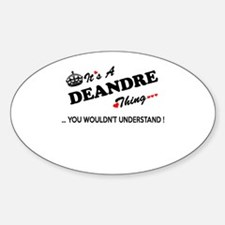 DEANDRE thing, you wouldn't understand Decal