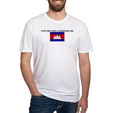 EVERYONE LOVES A CAMBODIAN GI Shirt