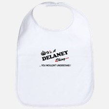 DELANEY thing, you wouldn't understand Bib