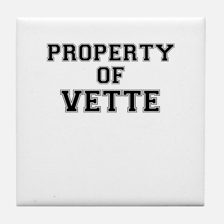 Property of VETTE Tile Coaster