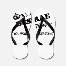 DESIRAE thing, you wouldn't understand Flip Flops