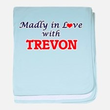 Madly in love with Trevon baby blanket