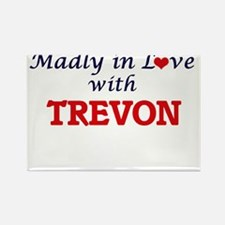 Madly in love with Trevon Magnets