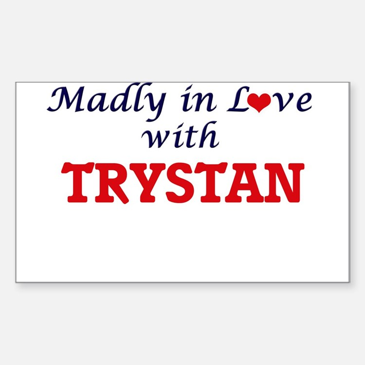 Madly in love with Trystan Decal