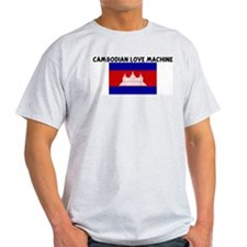 CAMBODIAN LOVE MACHINE T-Shirt