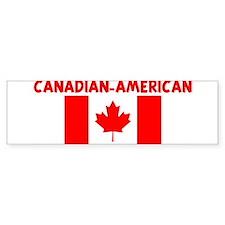 CANADIAN-AMERICAN Bumper Bumper Sticker