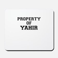 Property of YAHIR Mousepad