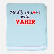 Madly in love with Yahir baby blanket