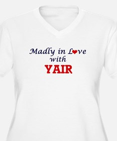 Madly in love with Yair Plus Size T-Shirt