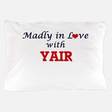 Madly in love with Yair Pillow Case