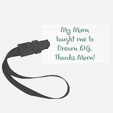 Thanks Mom! Luggage Tag