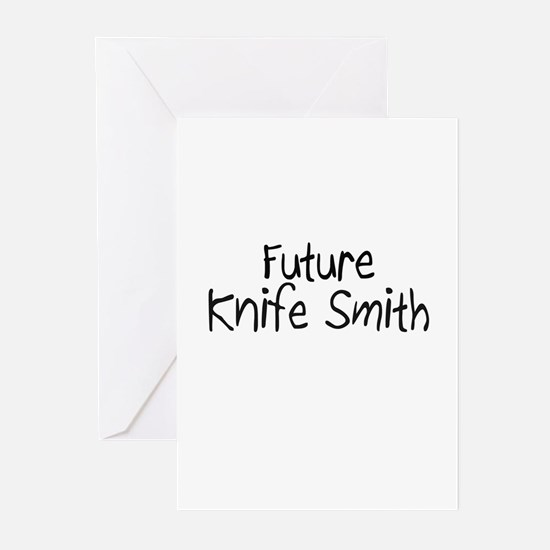 Future Knife Smith Greeting Cards (Pk of 10)