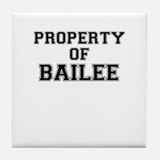 Property of BAILEE Tile Coaster