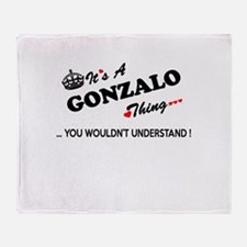 GONZALO thing, you wouldn't understa Throw Blanket