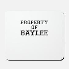 Property of BAYLEE Mousepad