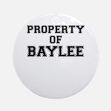 Property of BAYLEE Round Ornament