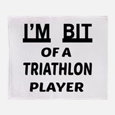 I'm bit of a Triathlon player Throw Blanket