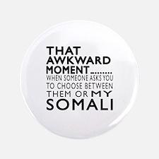 Awkward Somali Cat Designs Button