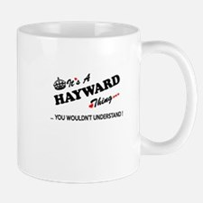 HAYWARD thing, you wouldn't understand Mugs