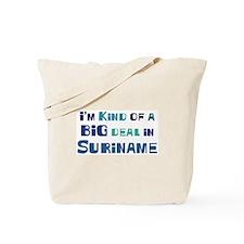 Big Deal in Suriname Tote Bag