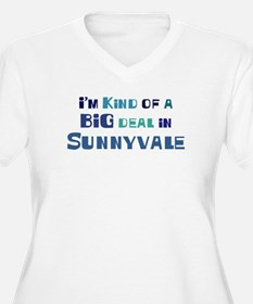 Big Deal in Sunnyvale T-Shirt