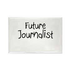 Future Journalist Rectangle Magnet