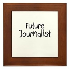 Future Journalist Framed Tile