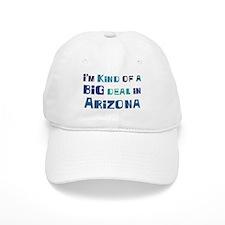 Big Deal in Arizona Baseball Cap