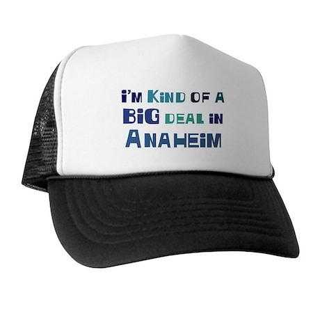 Big Deal in Anaheim Trucker Hat