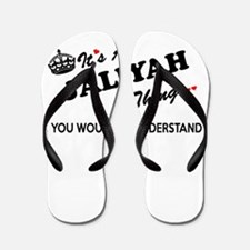JALIYAH thing, you wouldn't understand Flip Flops