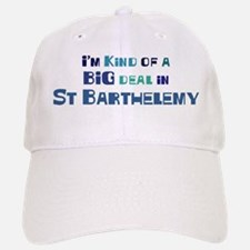 Big Deal in St Barthelemy Baseball Baseball Cap