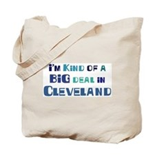 Big Deal in Cleveland Tote Bag