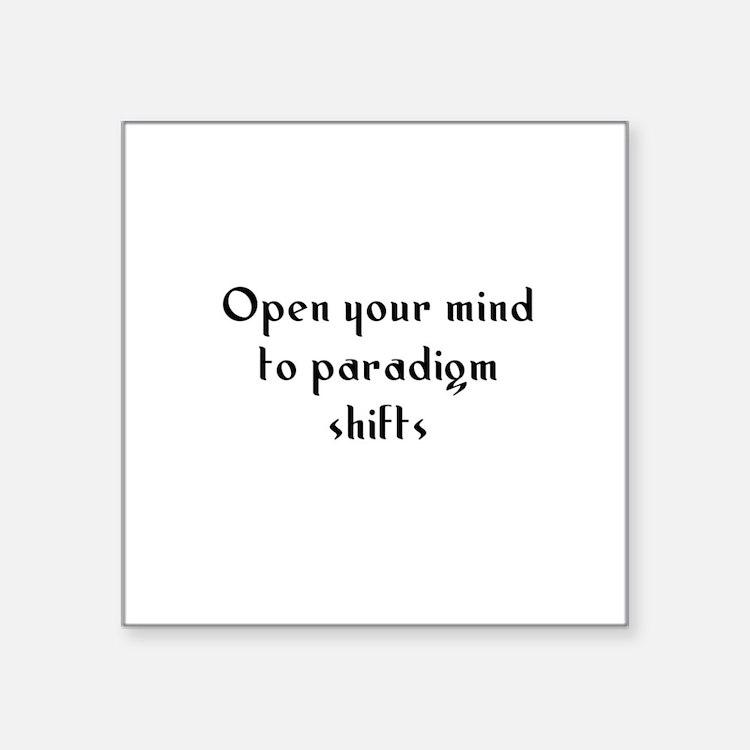 Open your mind to paradigm sh Sticker (Rectangular