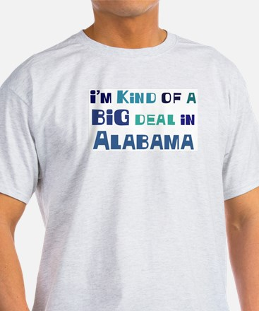 Big Deal in Alabama T-Shirt