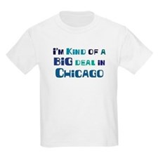 Big Deal in Chicago T-Shirt