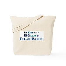 Big Deal in Cedar Rapids Tote Bag