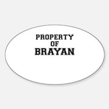 Property of BRAYAN Decal