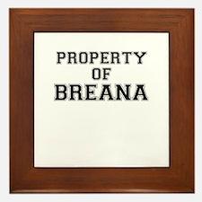 Property of BREANA Framed Tile