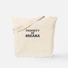 Property of BREANA Tote Bag