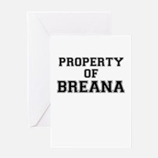 Property of BREANA Greeting Cards