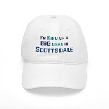 Big Deal in Scottsdale Baseball Cap