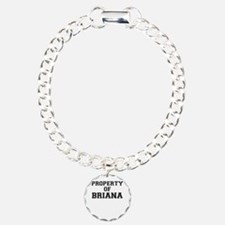 Property of BRIANA Bracelet