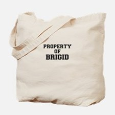 Property of BRIGID Tote Bag