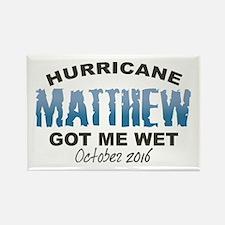 Hurricane Matthew Got Me Wet Magnets