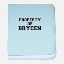 Property of BRYCEN baby blanket