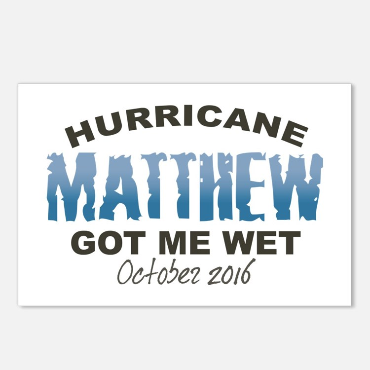 Hurricane Matthew Got Me Wet Postcards (Package of
