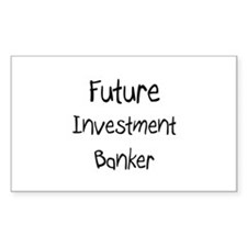 Future Investment Banker Rectangle Decal
