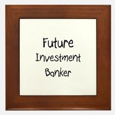 Future Investment Banker Framed Tile